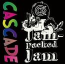 Jam-packed Jam/CASCADE