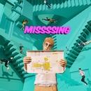 MISSSSING feat.DinoJr./エドガー・サリヴァン