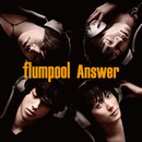 Answer/flumpool