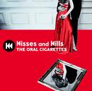 Kisses and Kills/THE ORAL CIGARETTES