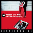 Kisses and Kills (Instrumental)/THE ORAL CIGARETTES