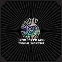 ハイレゾ/Before It's Too Late/THE ORAL CIGARETTES