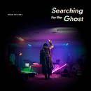 Searching For The Ghost/DEAN FUJIOKA