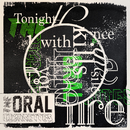 Tonight the silence kills me with your fire/THE ORAL CIGARETTES