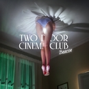 BEACON/TWO DOOR CINEMA CLUB