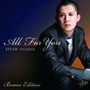 All For You Bonus Edition/Stevie Hoang