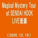 Magical Mystery Tour at SENDAI HOOK(2005.12.16)(westview)/MONKEY MAJIK