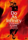 "Do As Infinity ""ETERNAL FLAME"" ~10th Anniversary~ in Nippon Budokan/Do As Infinity"