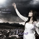 FAR AWAY/Believe you/谷村奈南