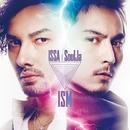 ISM/ISSA × SoulJa