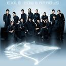 BOW & ARROWS/EXILE