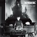 Monster in my head/THE PREDATORS