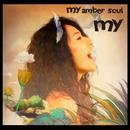 my amber soul/my