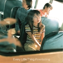 everlasting/EVERY LITTLE THING