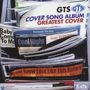 COVERSONG ALBUM GREATEST COVER/GTS