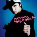 Keep It Goin' On/三浦大知