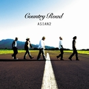 Country Road/ASIAN2