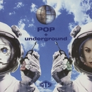 POP + underground/GTS