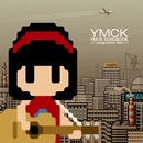 YMCK SONGBOOK -songs before 8bit-/YMCK