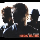 2nd Stage/Kids Alive