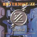 Rhythmist/ZZ