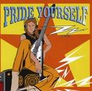 Pride Yourself/ZZ