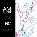 Peaceお届け!!/鈴木亜美 joins THC!!
