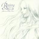 Rainy~愛の調べ~ - New Vocal Edition -/Janne Da Arc
