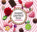 sweet perfect box/sweetbox
