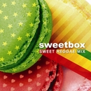 スウィート・レゲエ・ミックス/Sweetbox