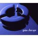Love again/globe