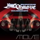 m.o.v.e 10 YEARS ANNIVERSARY MEGALOPOLIS TOUR 2008 LIVE CD at SHIBUYA CLUB QUATTRO/m.o.v.e