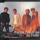 Purple The Orion/DA PUMP