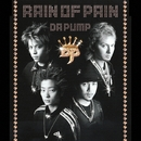 RAIN OF PAIN/DA PUMP