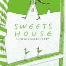 SWEETS HOUSE ~for J-POP HIT COVERS CANDY~/Little whisper