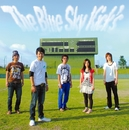 The Blue Sky Kick's/The Blue Sky Kick's