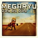 Day by Day/MEGARYU