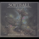 Remember The Hill/SOFTBALL