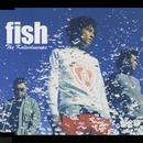 Fish/The Kaleidoscope