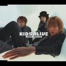 Never Mind/Kids Alive