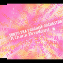 A Quick Drunkard/東京スカパラダイスオーケストラ