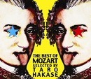 THE BEST OF MOZART SELECTED BY TARO HAKASE/葉加瀬 太郎