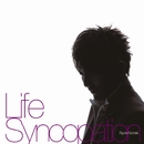 Life Syncopation/野崎良太