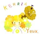 KERRIA/Yeux.