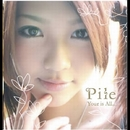 Your is All.../Pile