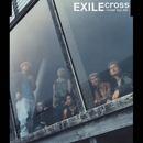Cross - Never Say Die/EXILE