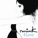 4 Love/mink