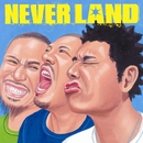 THE NEVER LAND ~光射す方へ~/NEVER LAND