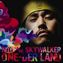 ONE-DER LAND/RYO the SKYWALKER
