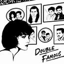 DOUBLE FAMOUS/Double Famous